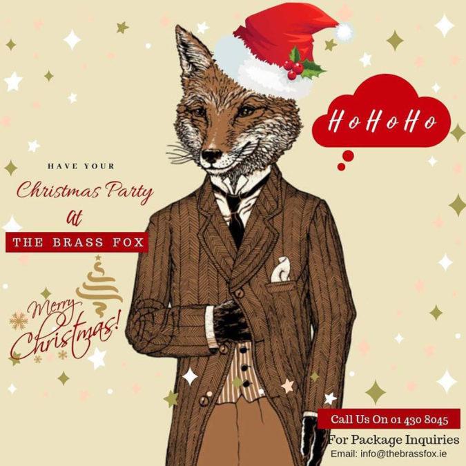 Christmas Parties @ The Brass Fox Tallaght